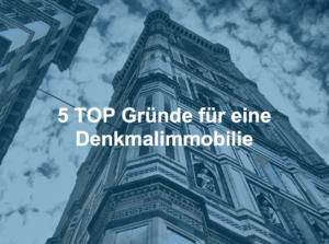 5 TOP Gründe für eine Denkmalimmobilie